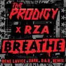 Breathe (feat. RZA) [Rene LaVice Dark D&B Remix]/The Prodigy