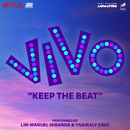 """Keep the Beat (From the Motion Picture """"Vivo"""")/Lin-Manuel Miranda"""